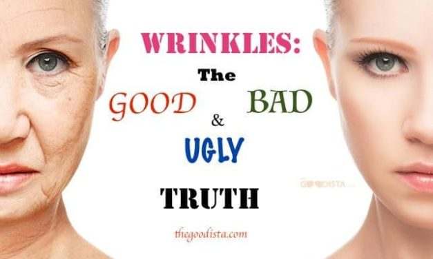 Wrinkles: The Good, Bad and Ugly Truth