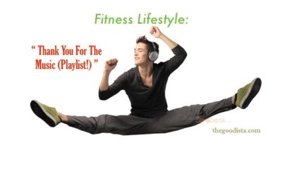 Fitness Lifestyle: Thank You for The Music