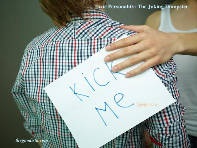 Negativity and toxic personality type 'The Joking Dumpster' illustrated by prankster that places a 'kick me' sign on back of another man.