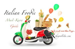 Italian foodie must know guide to food tradition, do's and don'ts and so much more, illustarted by vespa with pizza flying off it.