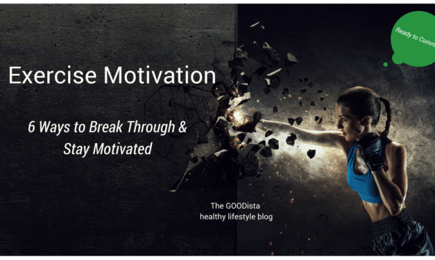 Healthy Lifestyle Commitment: Exercise Motivation