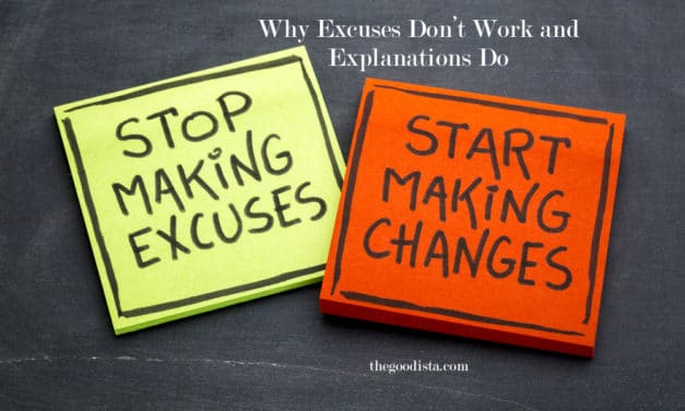 Why Excuses Don't Work and Explanations Do