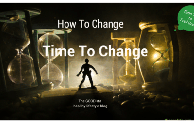 How To Change Time To Change Lifestyle