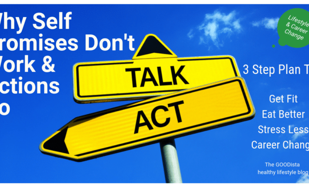 Wellness: How Self Promises Don't Work and Actions Do