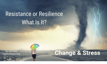 Stress and Change: Resistance, Resilience or What?